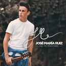 No Te Pido Más/José María Ruiz