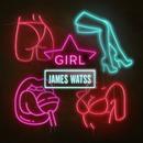 Girl/James Watss
