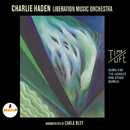 Time / Life/Charlie Haden, Liberation Music Orchestra