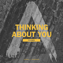 Thinking About You (Remixes)/Axwell Λ Ingrosso