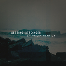 Getting Stronger/Philip Hamrick