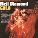 Gold(Live At The Troubadour/1970)/Neil Diamond