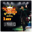 La Parabólica (feat. El Bebeto)/La Sonora Dinamita