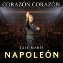 Corazón Corazón (En Vivo)/José María Napoleón