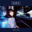 Tonight / Stars/SHE'S