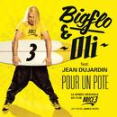 "Pour un pote (Bande originale du film ""Brice 3"") (feat. Jean Dujardin)/Bigflo & Oli"