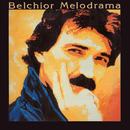 Melodrama/Belchior