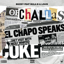 Challas (feat. Mula B, Louis)/Bizzey