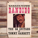 Bordertown Bandido/The 50 Guitars Of Tommy Garrett