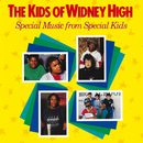 Special Music From Special Kids/The Kids Of Widney High