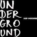 My Kind/Kip Moore