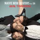Heal Tomorrow (feat. Izia)/Naive New Beaters
