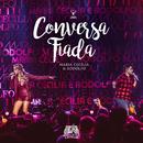 Conversa Fiada (Ao Vivo)/Maria Cecília & Rodolfo