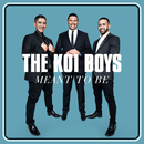 Meant To Be (Waiata's Song)/The Koi Boys