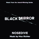 Black Mirror - Nosedive (Music From The Original TV Series)/Max Richter