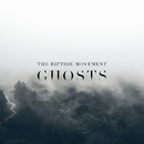 Ghosts/The Riptide Movement