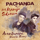 Aventurera (Carmen Theme) (feat. Ksenija Sidorova)/Pachanga