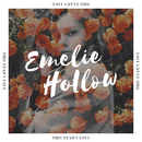 This Year's Love/Emelie Hollow