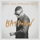 Batman/King Hollywood Kelz