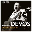 Le bout du bout (1994 - 1999) (Live)/Raymond Devos