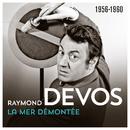 La mer démontée (1956-1960)(Live)/Raymond Devos