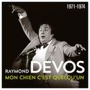 Mon chien c'est quelqu'un (1971 - 1974)(Live)/Raymond Devos