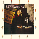 De La Película La Generala, Óscar Chávez Canta Sus Propias Canciones/Óscar Chávez