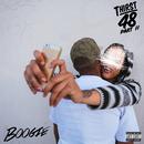 Thirst 48 Part II/Boogie