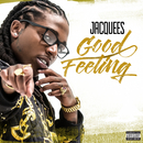 Good Feeling/Jacquees