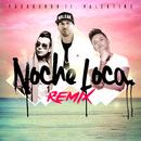 Noche Loca (Remix) (feat. Valentino)/Pasabordo