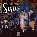 Seria (Ao Vivo)/Maria Cecília & Rodolfo