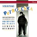 Stravinsky: Petrouchka; Divertimento from Le Baiser de la fée/Semyon Bychkov, Orchestre de Paris