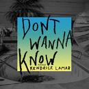Don't Wanna Know (feat. Kendrick Lamar)/Maroon 5