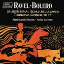 Ravel: Boléro / Glinka: Jota Aragonesa / Tchaikovsky: Capriccio Italien / Chabrier: España/Sir Neville Marriner, Staatskapelle Dresden