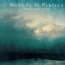 NOBODY IS PERFECT/布袋寅泰