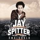 Amalobolo (feat. Anatii)/Jay Spitter