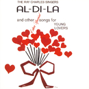 Al-Di-La And Other Extra Special Songs For Young Lovers/Ray Charles Singers