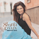 SHANIA TWAIN/GREATES/Shania Twain