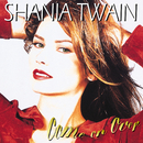 SHANIA TWAIN/COME ON/Shania Twain
