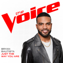 Just The Way You Are (The Voice Performance)/Bryan Bautista
