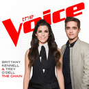The Chain (The Voice Performance)/Brittany Kennell, Trey O'Dell