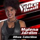 Olhos Coloridos (The Voice Brasil 2016)/Mylena Jardim