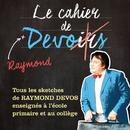 Le cahier de Raymond Devos(Live)/Raymond Devos