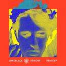 Demons (Remix EP)/Luke Black