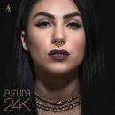 24K/Evelina