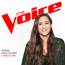 I Hold On (The Voice Performance)/Angie Keilhauer