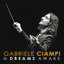 In Dreams Awake/Gabriele Ciampi, CentOrchestra