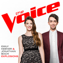 Explosions (The Voice Performance)/Emily Keener, Jonathan Bach