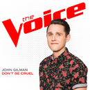 Don't Be Cruel (The Voice Performance)/John Gilman