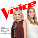 Borderline (The Voice Performance)/Gina Castanzo, Peyton Parker